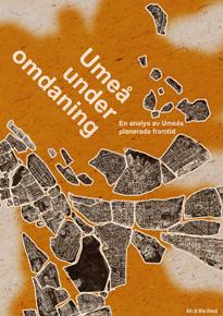 Rapport: Umeå under omdaning