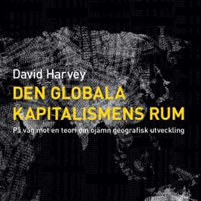 Studiecirkel: Den globala kapitalismens rum (Umeå)